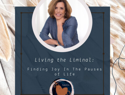 Living the Liminal: Episode 38 – Awakening paves the way to a better connection with ourselves