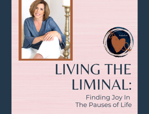 Living the Liminal: Episode 48 – Do the work
